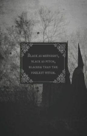 WITCH - ☾COVEN ☾ - Wattpad