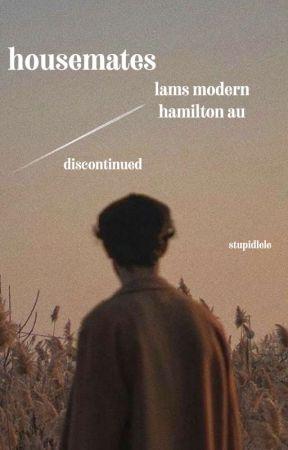 House Mates •Lams Modern Hamilton AU• by svmtimes_svnny