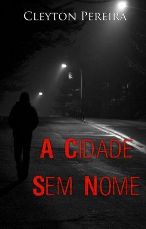 A Cidade Sem Nome by pereira1909