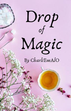 Drop of Magic [FxF] by CharliEmAlO
