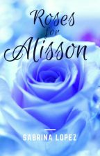 Roses for Alisson by SabriiLopez