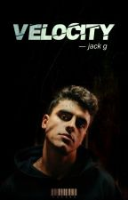 VELOCITY ― jack G  by kuwcnu