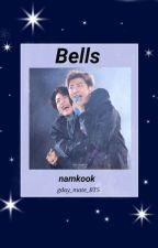 bells • namkook [semi hiatus] by gday_mate_BTS