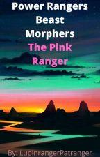 Power Rangers Beast Morphers: The Pink Ranger by LupinrangerPatranger