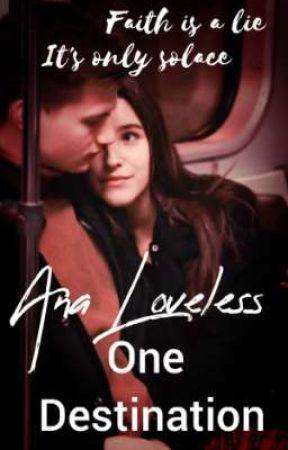 One Destination by ana_loveless20