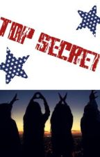 Top Secret by Ourstoryx
