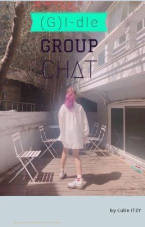 (G)I-dle Group Chat by Chartaee