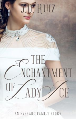 The Enchantment of Lady Ice by greenwriter