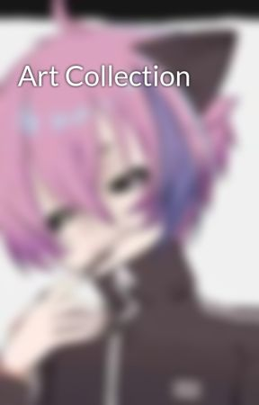 Art Collection by itsjust_me12010