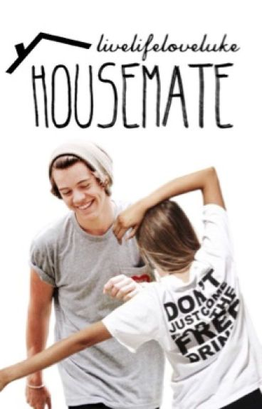 Housemate [Harry Styles]