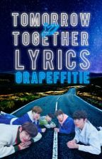TXT Song lyrics by Grapeffitie
