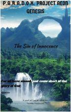 Aeon Genesis: The Sin of Innocence by NaoKat6848