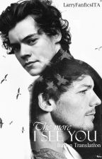 The More I See You // Italian Translation by LarryFanficsITA