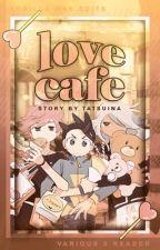 """""""Love Café""""(Inazuma Eleven x Reader)  by fluffyfoxella"""