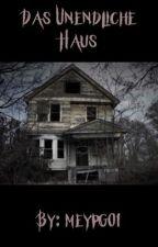 Das unendliche Haus by meypg01