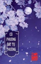 Cô Phương Bất Tự Thưởng (Q1) by BKBoom9