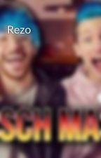 Rezo by songlyris2000er