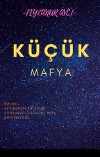 Küçük Mafya by MustafaAvc670