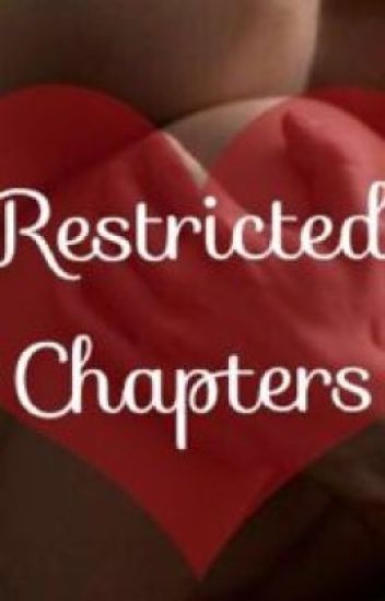Restricted Chapters