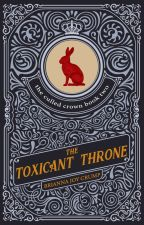 The Toxicant Throne by BriannaJoyCrump
