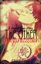 The Other Organization [Sasori Love Story] by NarutoFanfics