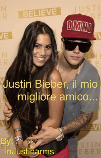 Justin Bieber, il mio migliore amico...