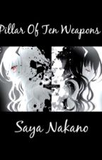 Pillar Of Ten Weapons: My Hero Academia story (Unedited)  by hcandy11