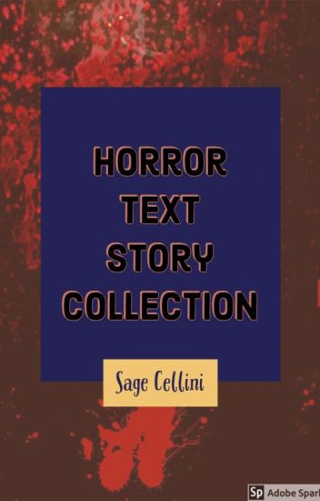 Horror Text Story Collection