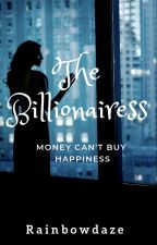 The Billionairess by Rainbowdaze