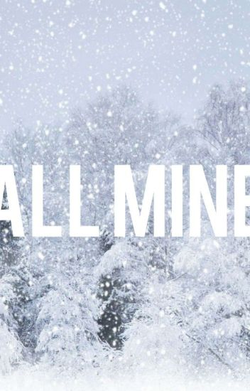 All Mine // Minkyun