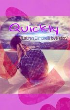Quickly by moaningdinah