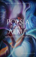 Poesía para el alma by ElPezMarlyn