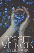Forget Me Nots [NaNoWriMo] by lielielovesfood