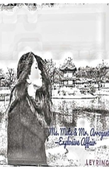 Ms. Mute vs. Mr. Arrogant = Explosive Affair