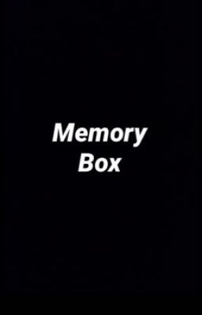 Memory Box  M.B by EdenXMaeX