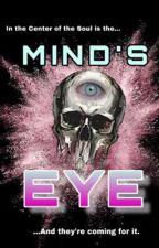 MIND'S EYE |Unknown Updates| by JAChaffin