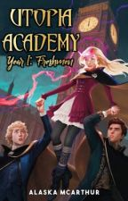 Utopia Academy Year I: Freshmen by alaska_mcarthur