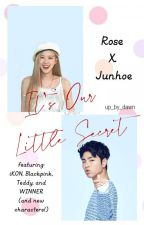 It's Our Little Secret (iKON x Blackpink) by up_by_dawn