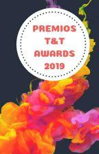CONCURSO T&T AWARDS 2019 by GrupoTandT