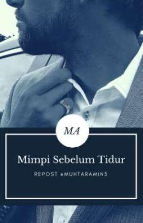 Mimpi Sebelum Tidur by Muhtaramin3