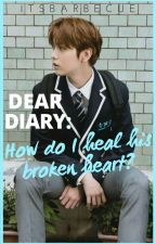 Dear diary: How do I heal his broken heart?; Choi Soobin by itsbarbecue