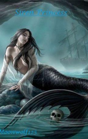 Siren Princess (Harry Potter FanFiction) by Moonwolf125