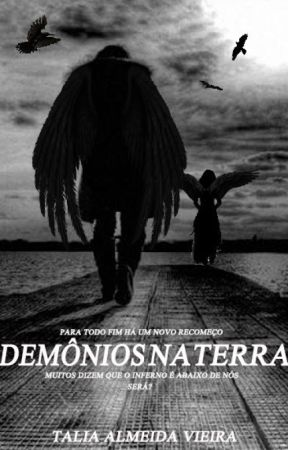 Demônios na terra by TaliaAlmeidaVieira