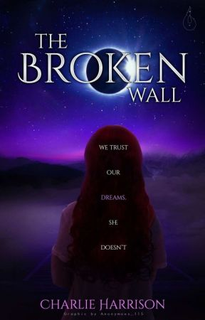 The Broken Wall (Book 1) by Charlie_Harrison1806