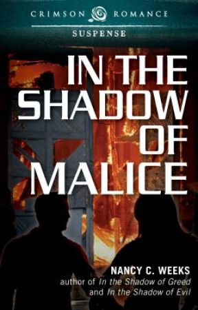 In the Shadow of Malice by NancyWeeks