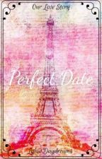 Perfect Date by LylacDaydreams