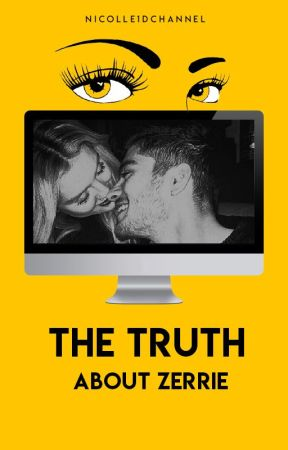 The Truth about Zerrie by Nicolle1DChannel