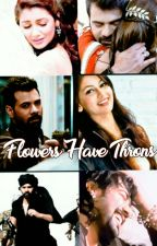 🌹Abhigya ff Flowers Have Throns 🌹 by subagokul118