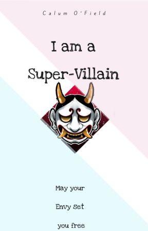 I am a Super-Villain by Calum_OField