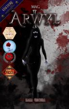 Arwyl - L'ira dell'assassina [Completa] by MagTheArtist